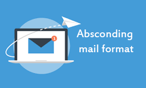 Absconding mail format