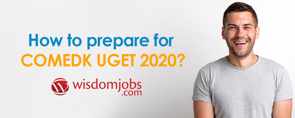 How to prepare for COMEDK UGET 2020