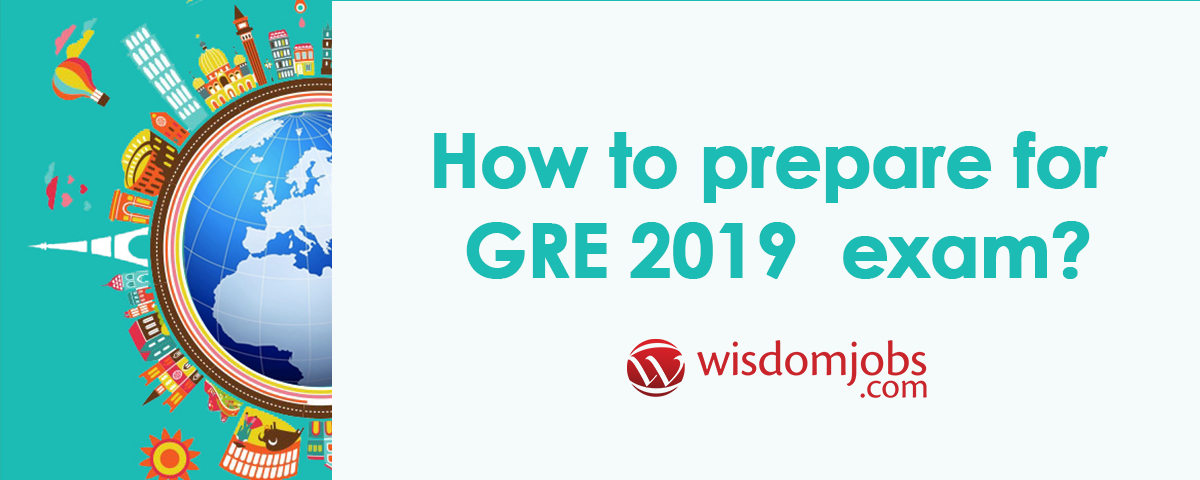 How to prepare for GRE 2019 Exam?