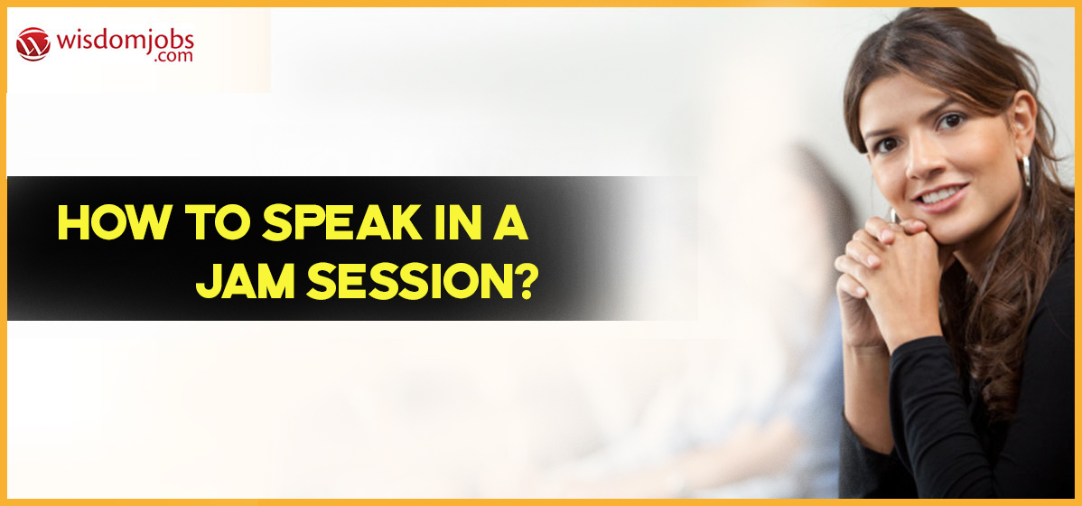 How to speak in a JAM session