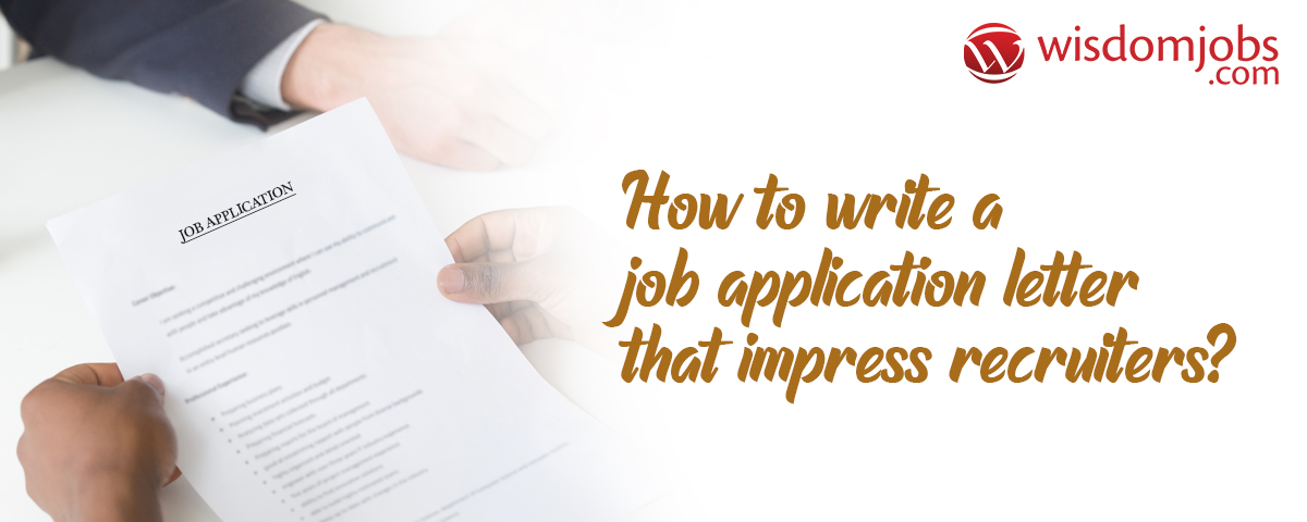 How to write a job application letter that impress recruiters