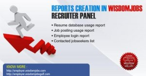 Reports creation in wisdomjobs recruiter panel