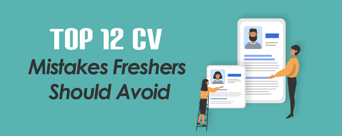 Top 12 CV mistakes freshers should avoid