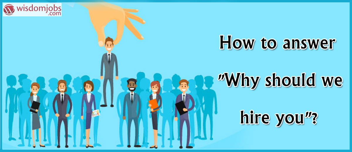 "Video Title: How to answer ""Why should we hire you""?"