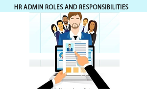 What are HR admin roles and responsibilities?