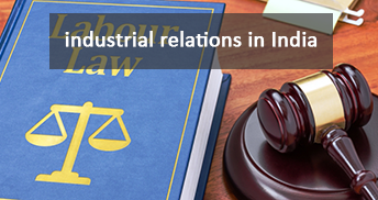 Industrial relations in India