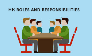 Roles and responsibilities of an HR