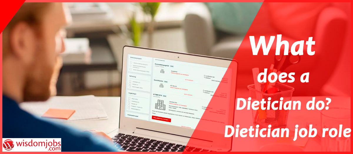 What does a Dieticiando ? Dietician job role