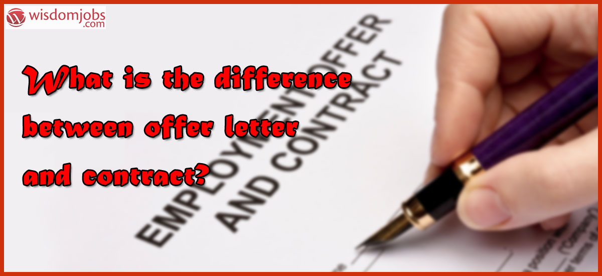 What is the difference between offer letter and contract?