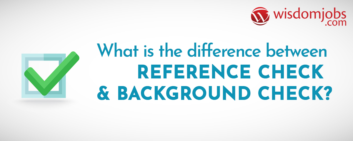 What is the difference between referencecheck and background check
