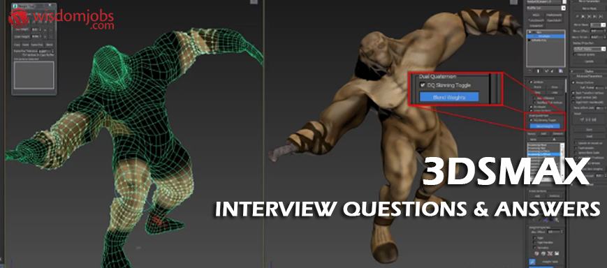 3DSMAX Interview Questions & Answers