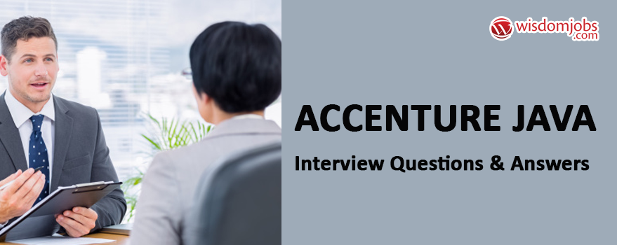 Accenture Java Interview Questions & Answers