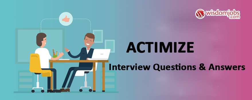 Actimize Interview Questions