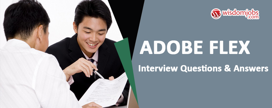 Adobe Flex Interview Questions