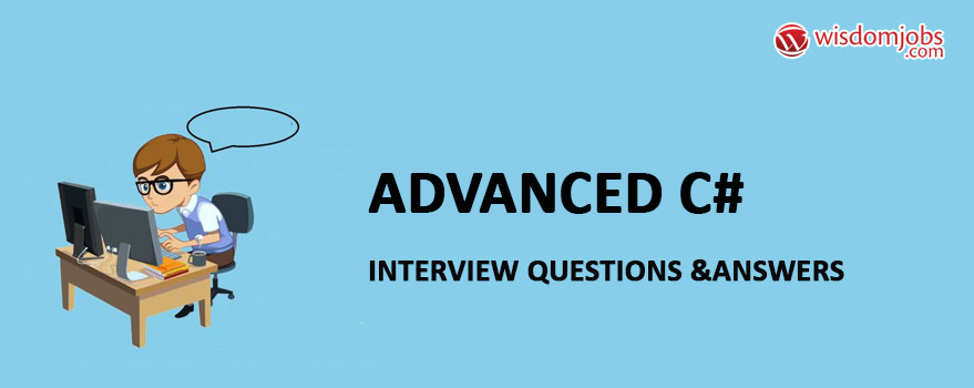 Advanced C# Interview Questions