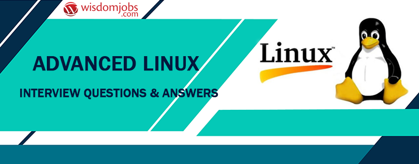 Advanced Linux Interview Questions \u0026 Answers