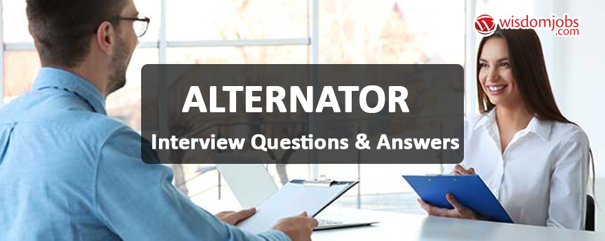 Alternator Interview Questions & Answers