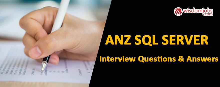 Anz Sql Server Interview Questions