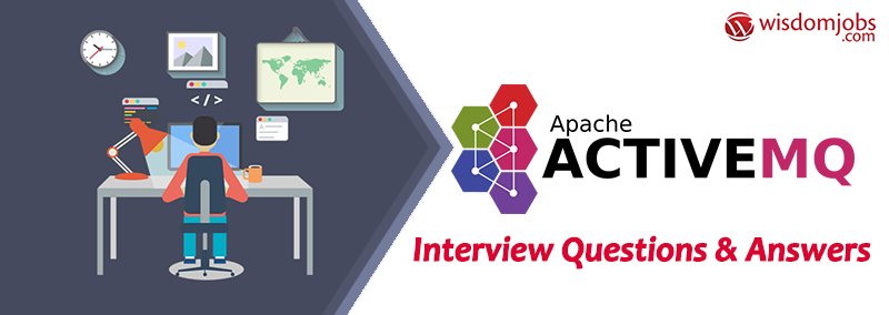 TOP 250+ Apache Activemq Interview Questions and Answers 26