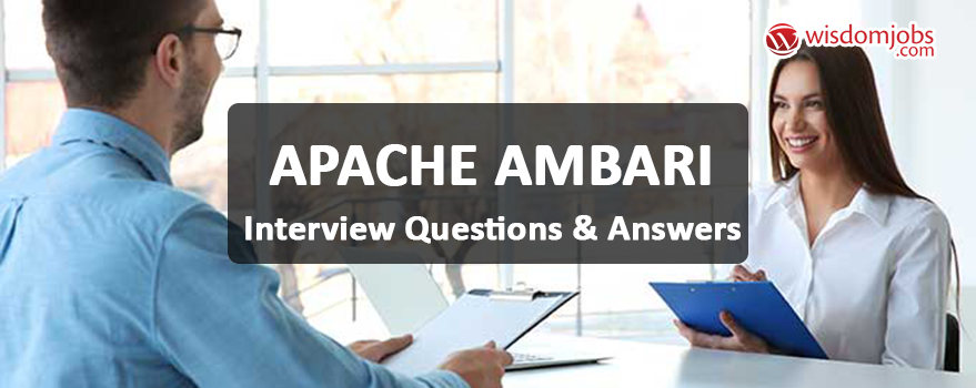 Apache Ambari Interview Questions & Answers
