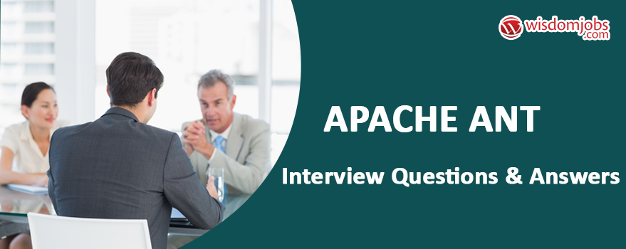 Apache Ant Interview Questions & Answers