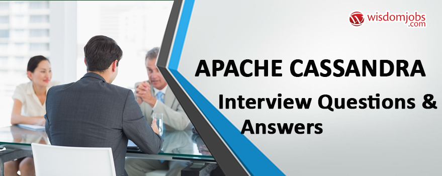 Apache Cassandra Interview Questions & Answers