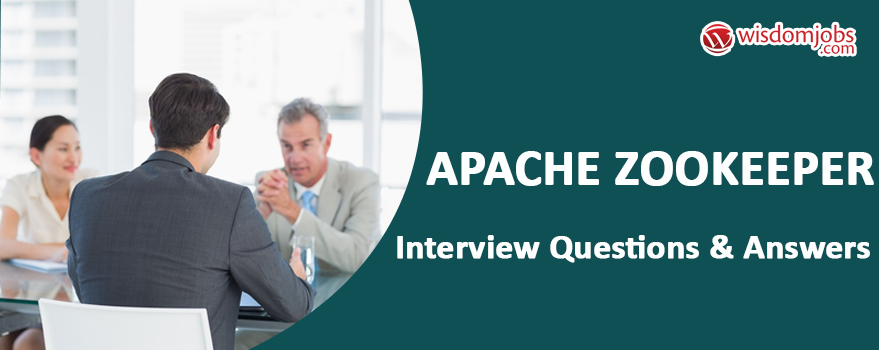 Apache ZooKeeper Interview Questions & Answers