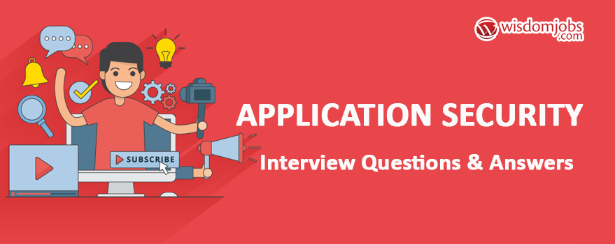 Application Security Interview Questions & Answers