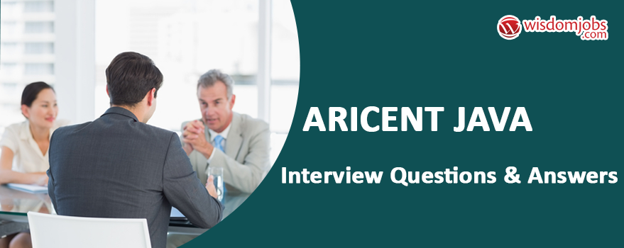 Aricent JAVA Interview Questions