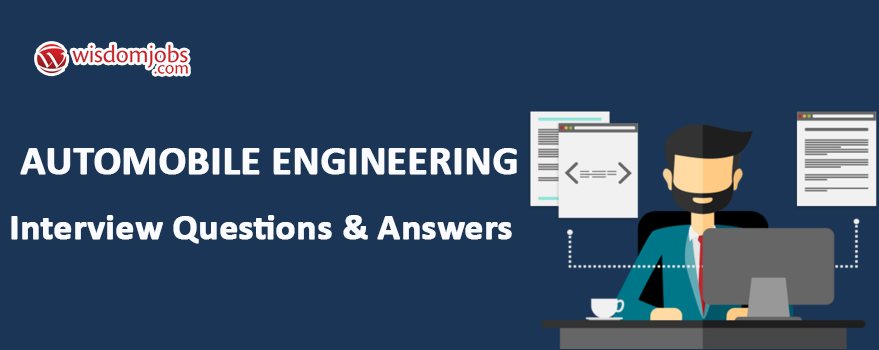 Automobile Engineering Interview Questions U0026 Answers