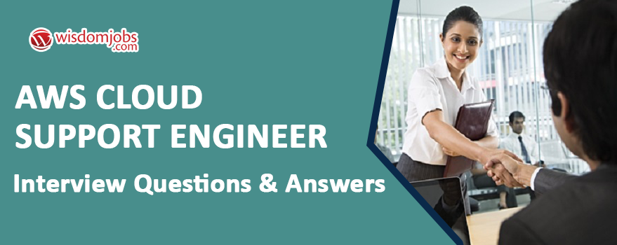 AWS Cloud Support Engineer Interview Questions & Answers