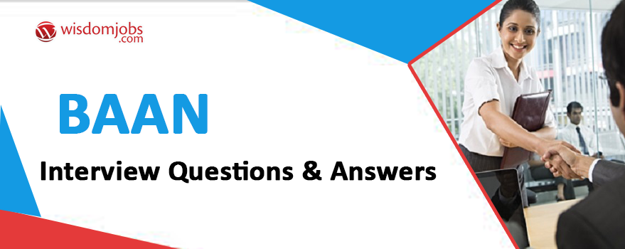 Baan Interview Questions & Answers