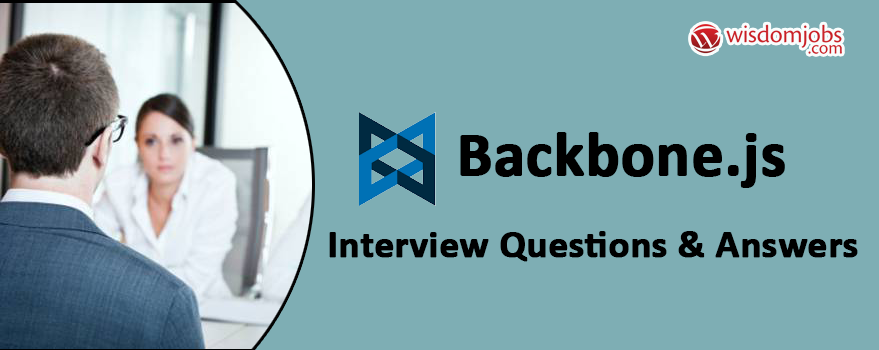 Backbone.js Interview Questions & Answers