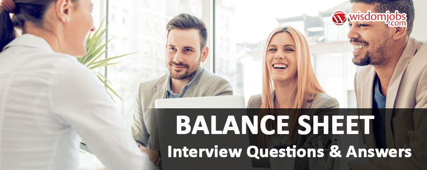 Balance sheet Interview Questions & Answers
