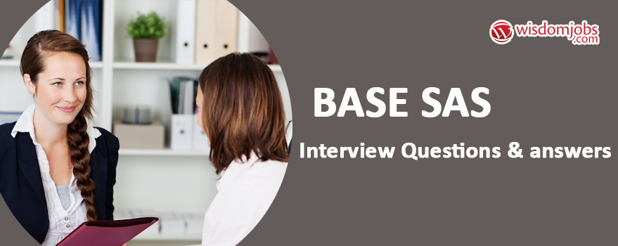 Base Sas Interview Questions