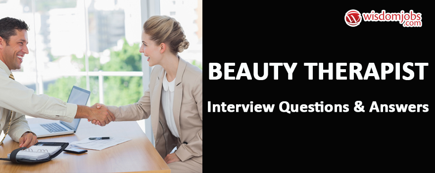 Beauty Therapist Interview Questions & Answers