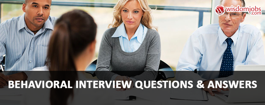 Behavioral Interview Interview Questions