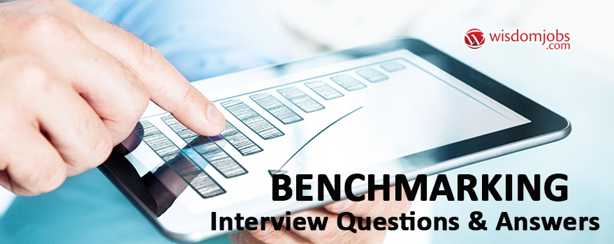 Benchmarking Interview Questions