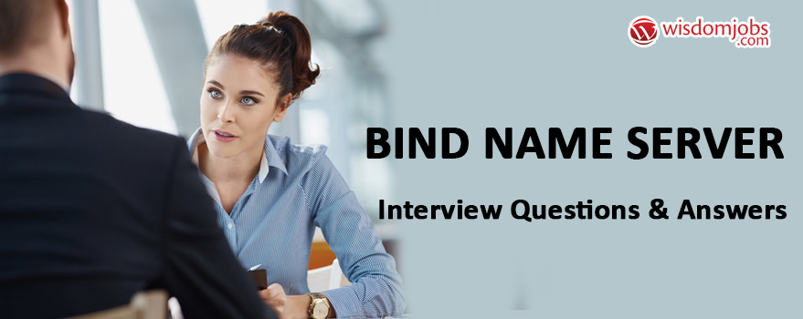 BIND Name Server Interview Questions