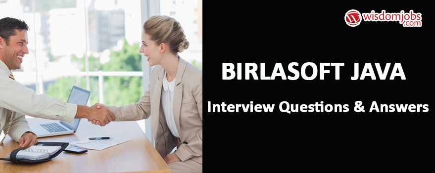 Birlasoft Java Interview Questions & Answers