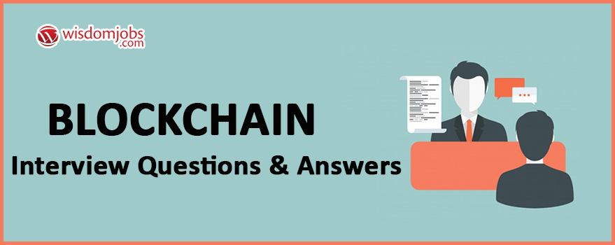 Blockchain Interview Questions & Answers