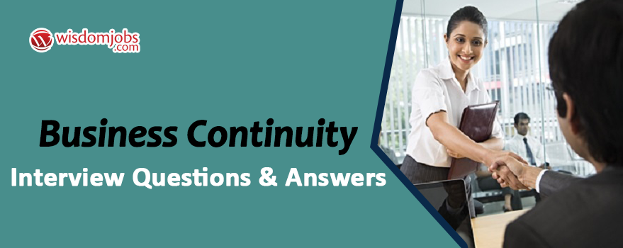 Business Continuity Interview Questions