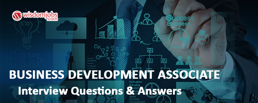 Business Development Associate Interview Questions