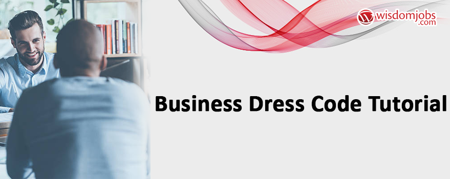 Business Dress Code Tutorial