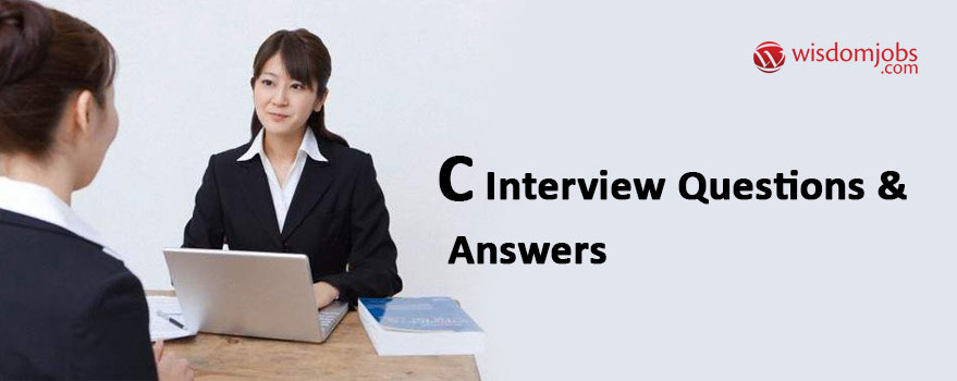 C Interview Questions & Answers