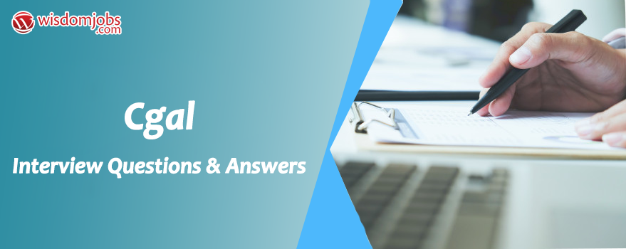 CGAL Interview Questions