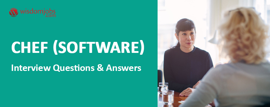 Chef (software) Interview Questions & Answers