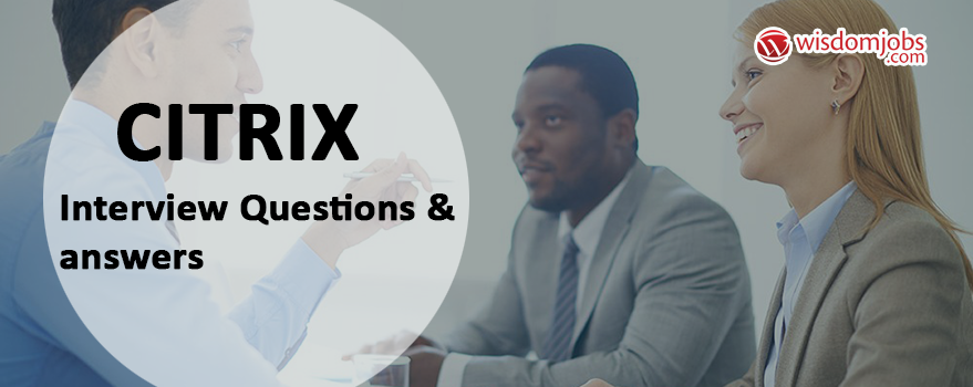 Citrix Interview Questions