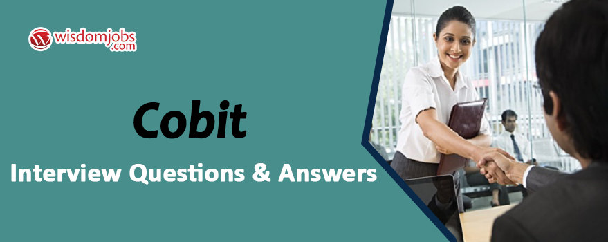 Cobit Interview Questions