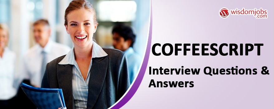 CoffeeScript Interview Questions & Answers